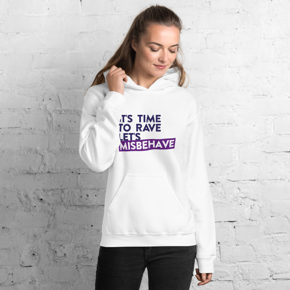It's Time To Rave: Unisex Hoodie