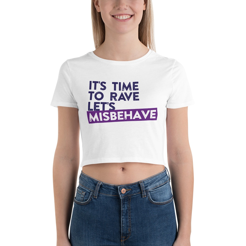It's Time To Rave: Women's Crop Tee