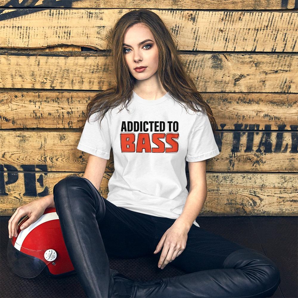 Addicted To Bass: Unisex T-Shirt