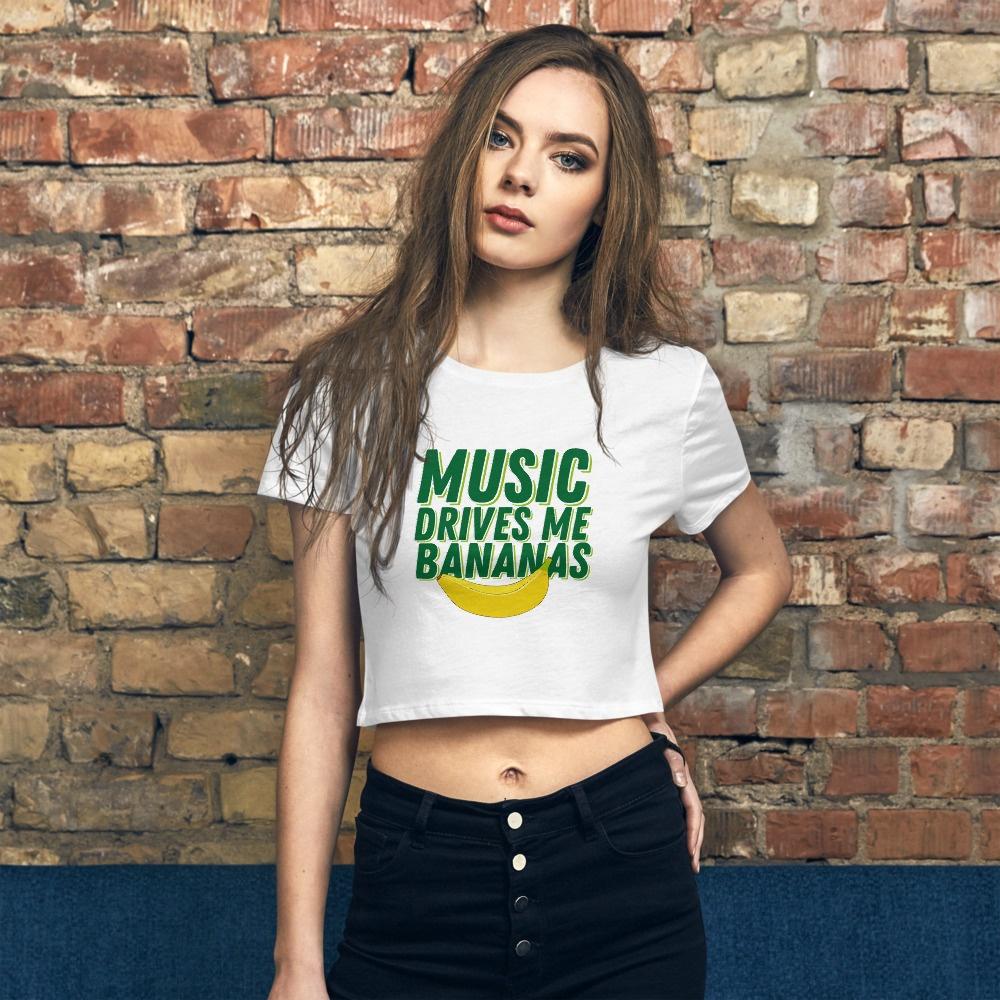 Music Drives Me Bananas: Women's Crop Tee