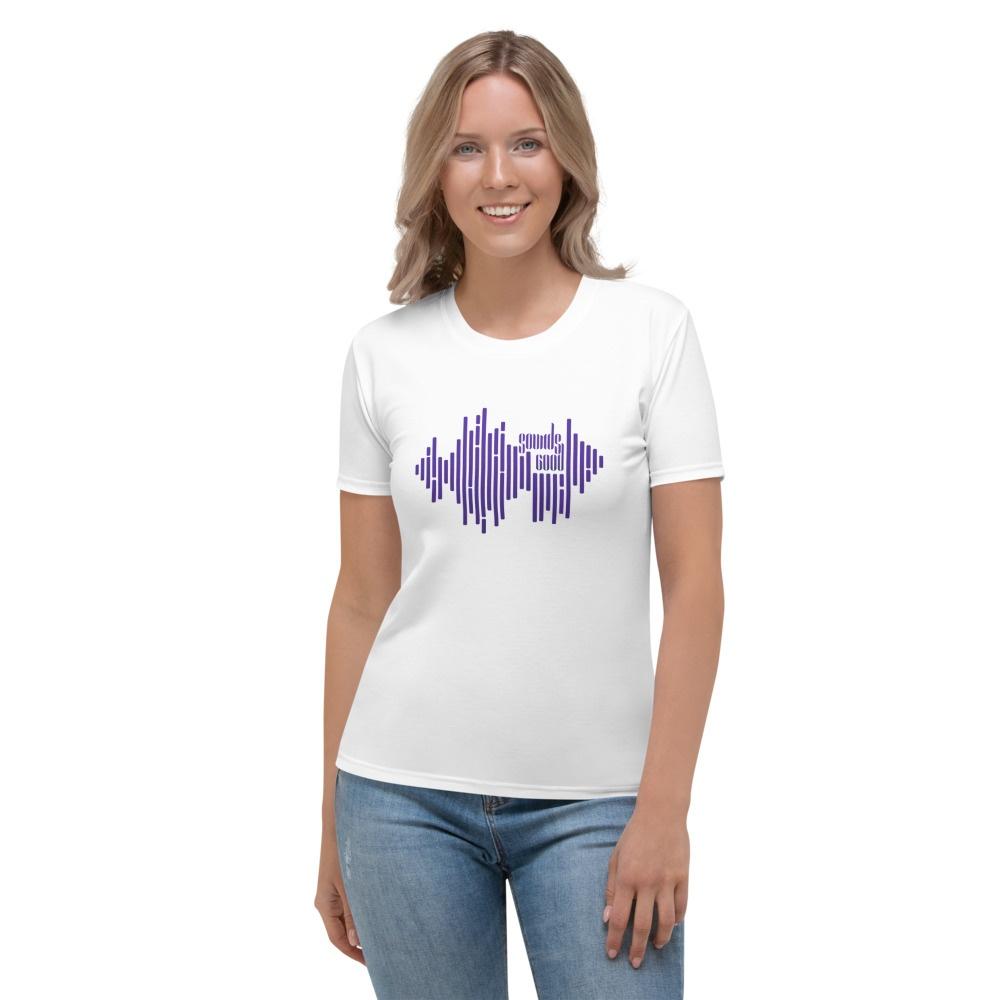 Sounds Good: Women's T-shirt
