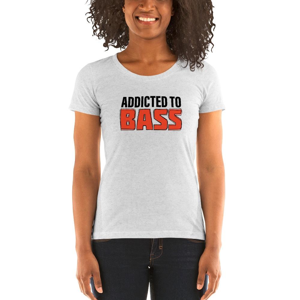 Addicted To Bass: Ladies' t-shirt